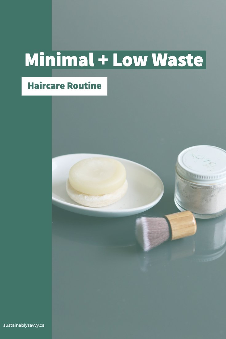 Minimal and Low Waste Haircare Routine